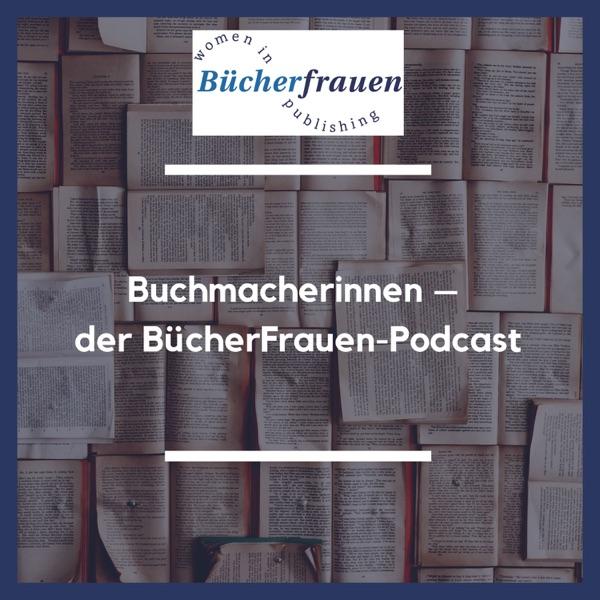 Buchmacherinnen – der BücherFrauen-Podcast
