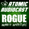 Atomic Championship Wrestling and Rogue: Women Warriors Audiocast artwork