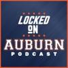 Locked On Auburn -  Daily Podcast On Auburn Tigers Football & Basketball artwork