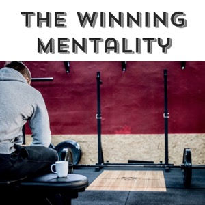 The Winning Mentality