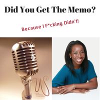 Did You Get the Memo? Podcast podcast