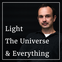 Light, The Universe & Everything podcast