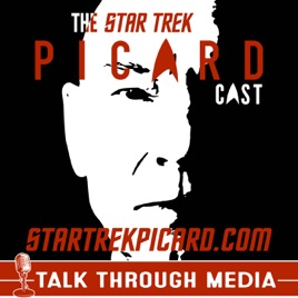 Star Trek Picard Cast On Apple Podcasts