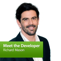 Richard Mason: Meet the Developer podcast