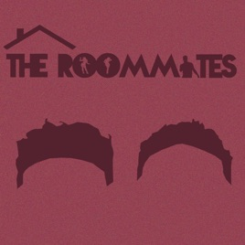 The Roommates Podcast on Apple Podcasts
