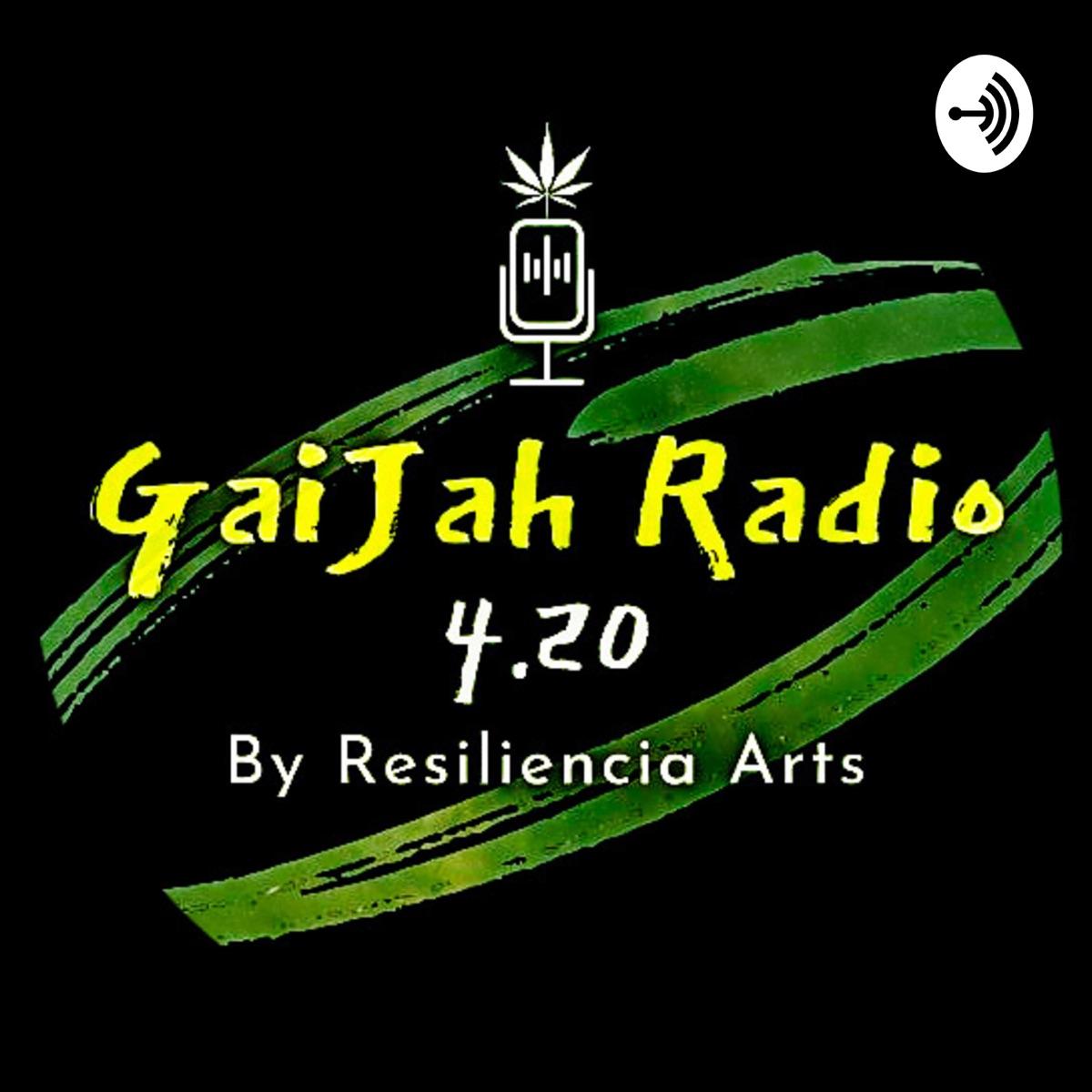 GaiJah Radio 4.20