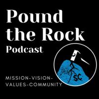 Pound the Rock Podcast podcast