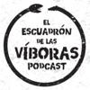 El Escuadrón de las víboras podcast
