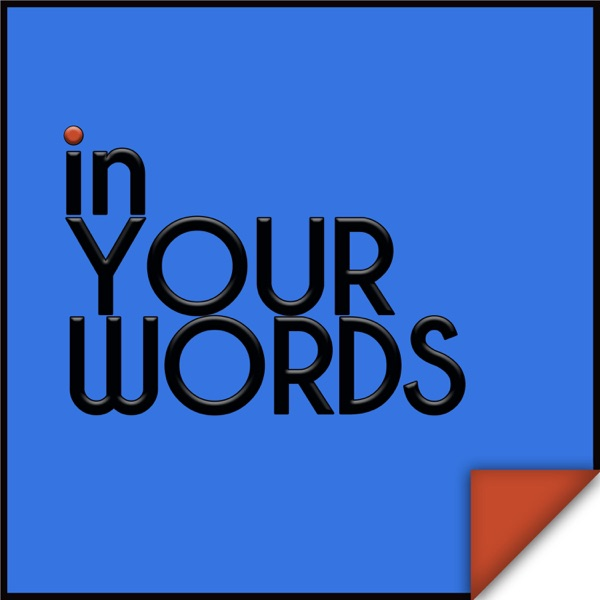 In Your Words