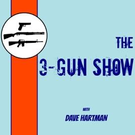 The 3-Gun Show with Dave Hartman: 263: Kalash Bash Texas