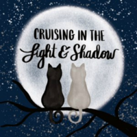 Cruising in the Light and Shadow podcast