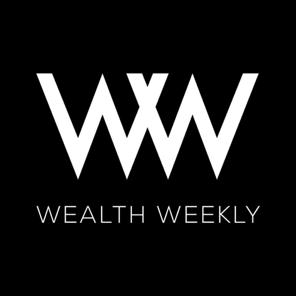 Wealth Weekly: Acquire, Multiply, & Keep Your Wealth