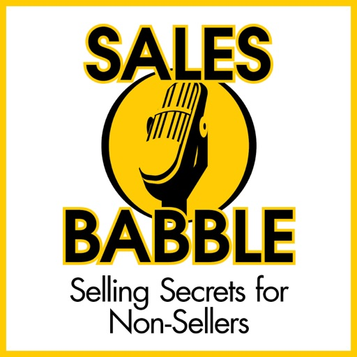 Cover image of Sales Babble Sales Podcast  | Sales Training | Sales Consulting |Sales Coaching