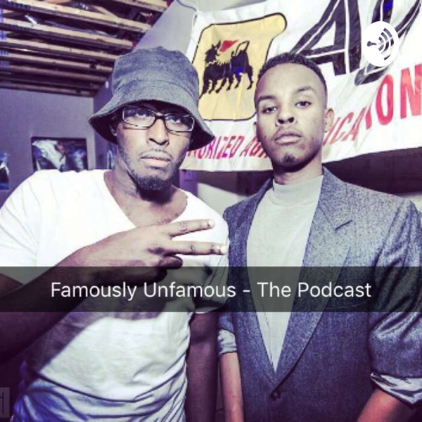 AYBEE - Famously Unfamous - The Podcast