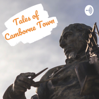 Tales of Camborne Town podcast