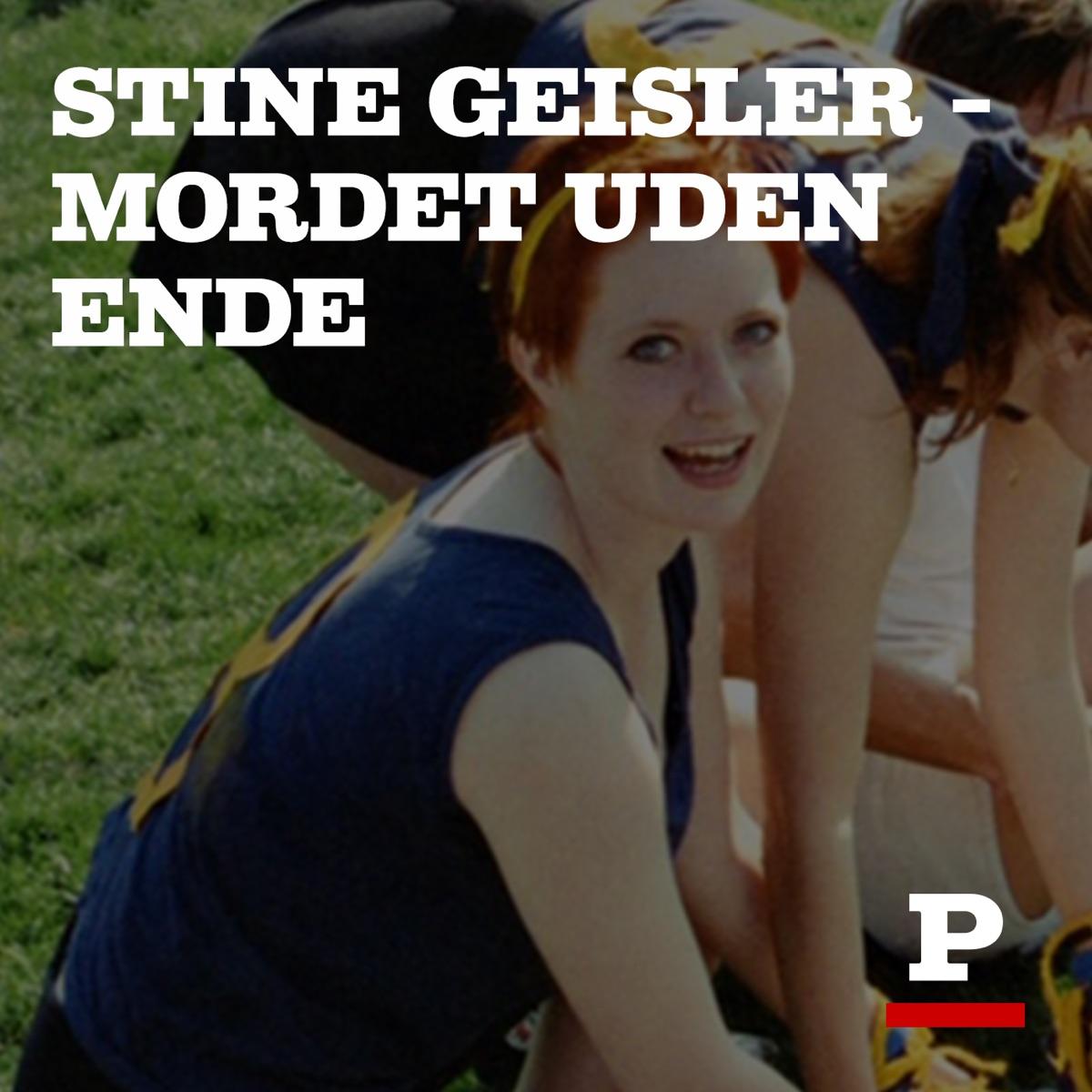 Stine Geisler – mordet uden ende