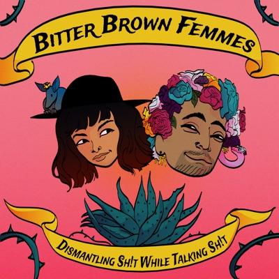 Bitter Brown Femmes:Bitter Brown Femmes
