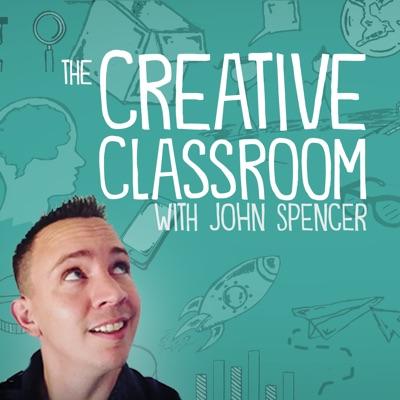 The Creative Classroom with John Spencer:John Spencer