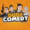 DudeComedy Podcast artwork