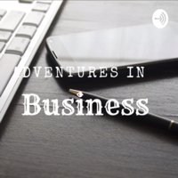 Adventures in businesses podcast
