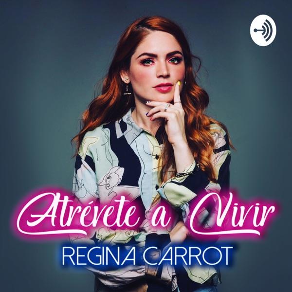 Atrévete a Vivir con Regina Carrot