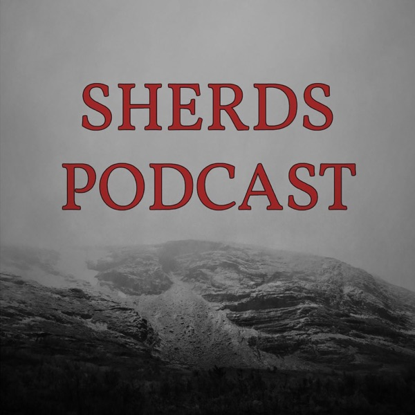 Sherds Podcast