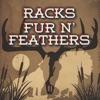 Racks Fur N' Feathers artwork