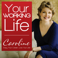 Your Working Life with Caroline Dowd-Higgins podcast