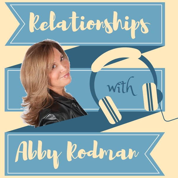Relationships with Abby Rodman