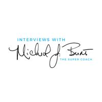 Interviews with Coach Micheal Burt podcast