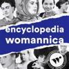 Encyclopedia Womannica - Wonder Media Network