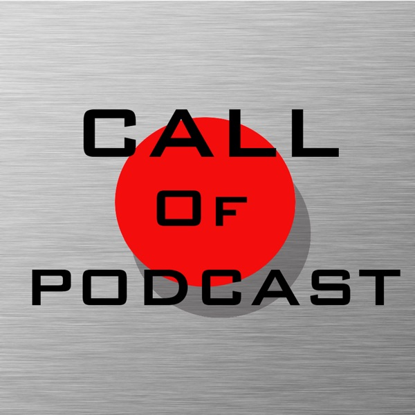 Call of Podcast