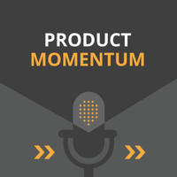 Product Momentum Podcast podcast