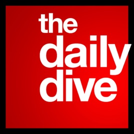 The Daily Dive on Apple Podcasts