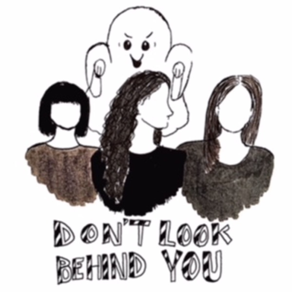 Don't Look Behind You: Tales of Lore, Legends and the Paranormal