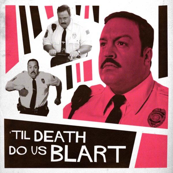 Til Death Do Us Blart image