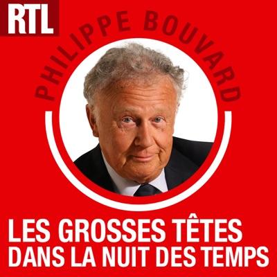 Les Grosses Têtes dans la nuit des temps:RTL