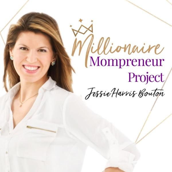 The Millionaire Mompreneur Project