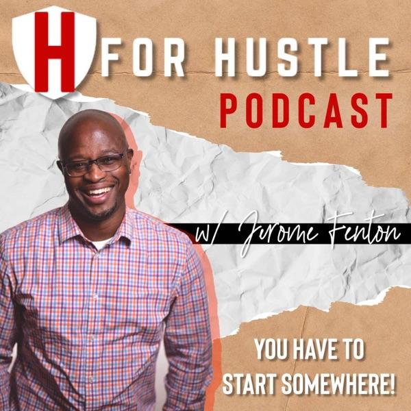 H for Hustle podcast