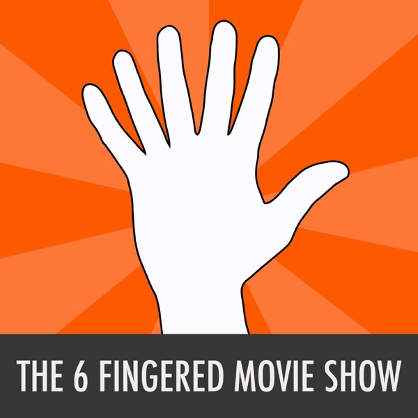 Six Fingered Movie Show