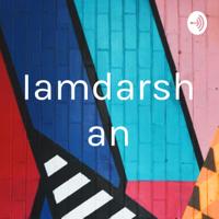 Iamdarshan podcast