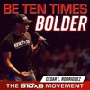 Be Ten Times Bolder artwork
