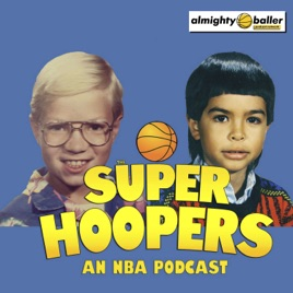 d692155f84c Super Hoopers: An NBA podcast Almighty Baller Podcast Network