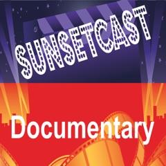 SunsetCast - Documentary