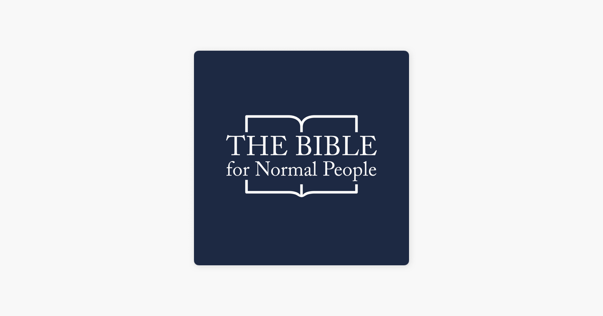 The Bible For Normal People on Apple Podcasts