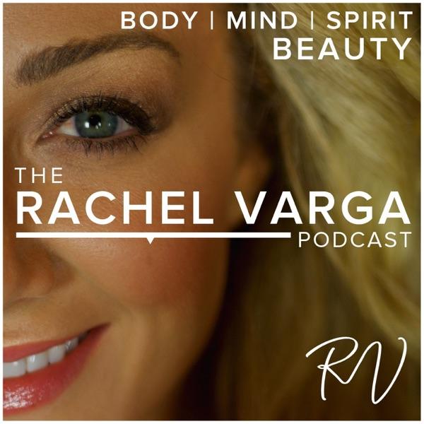 The Rachel Varga Podcast