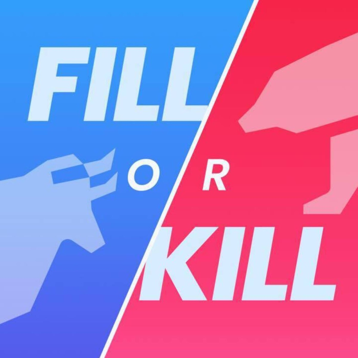 Fill or Kill