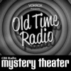 CBS Radio Mystery Theater | Old Time Radio artwork
