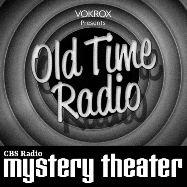 CBS Radio Mystery Theater | Old Time Radio