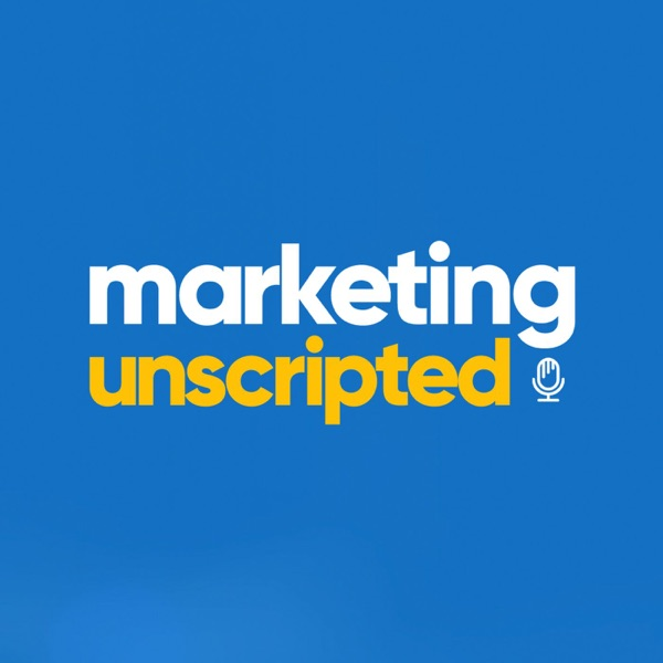 Marketing Unscripted